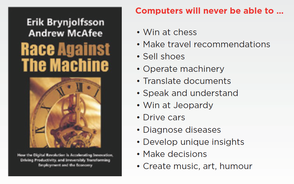 Figure 2 – Technology can now do many tasks that we used to think were 'safe'